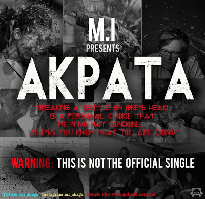 NEW SONG: M.I – Akpata
