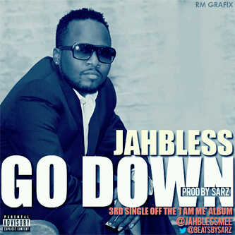DOWNLOAD Jahbless – Go down (prod by SARZ)