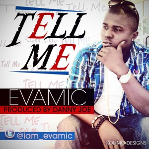 MUSIC: EVA MIC – TELL ME