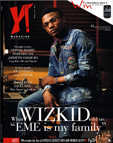 """EME is still my family"":The new Y! Mag speaks exclusively to Wizkid The March 20"